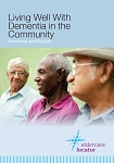 Living Well with Dementia in the Community