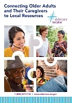 Connecting Older Adults and Their Caregivers to Local Resources