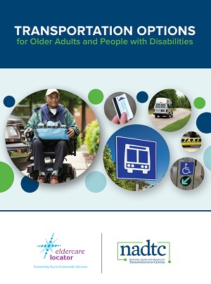 Transportation Options for Older Adults and People with Disabilties